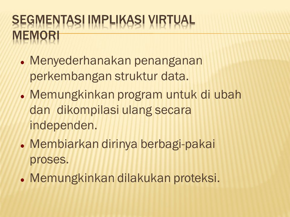 Segmentasi Implikasi Virtual Memori
