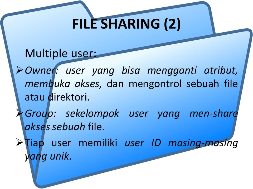 FILE SHARING (2) Multiple user: