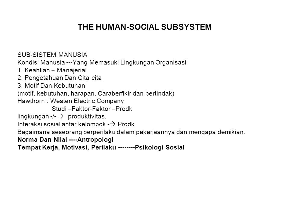 THE HUMAN-SOCIAL SUBSYSTEM