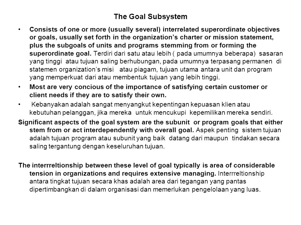 The Goal Subsystem