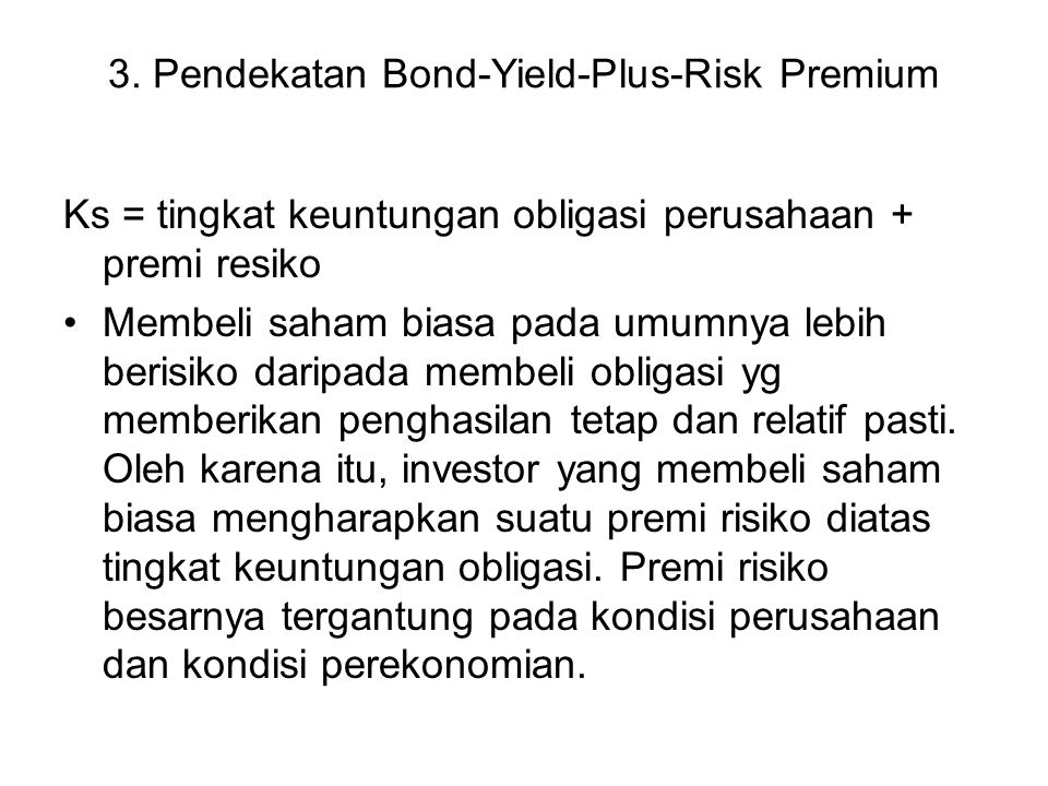 3. Pendekatan Bond-Yield-Plus-Risk Premium