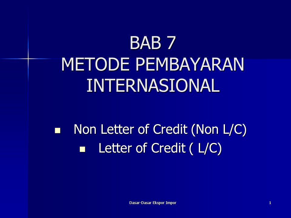BAB 7 METODE PEMBAYARAN INTERNASIONAL