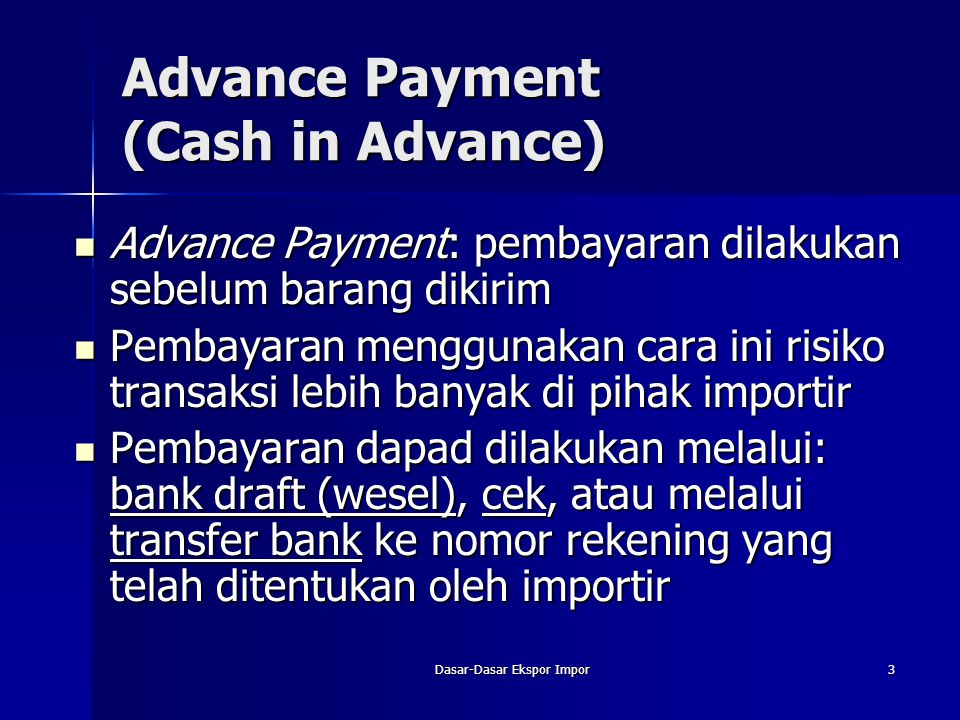 Advance Payment (Cash in Advance)