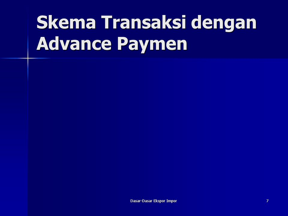 Skema Transaksi dengan Advance Paymen