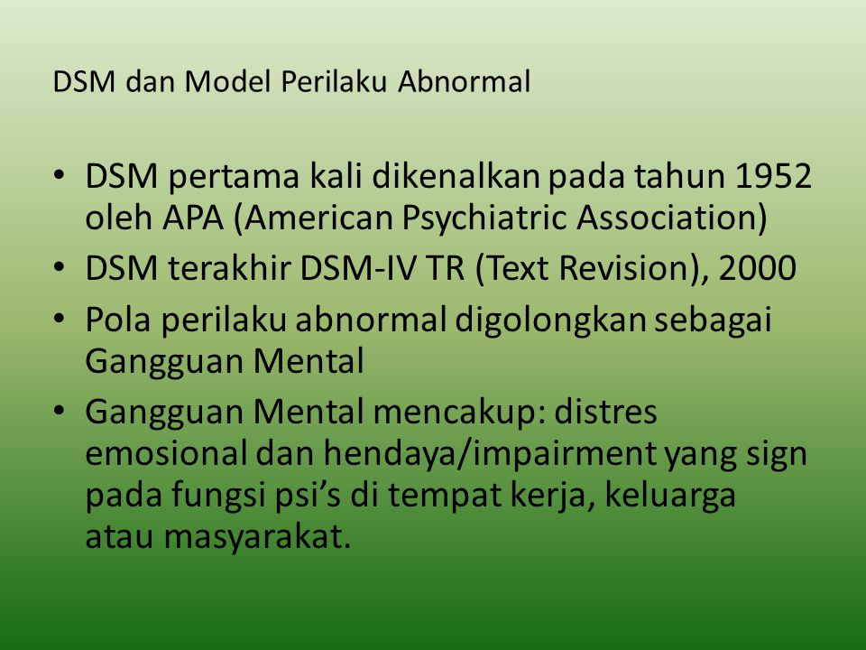 DSM dan Model Perilaku Abnormal