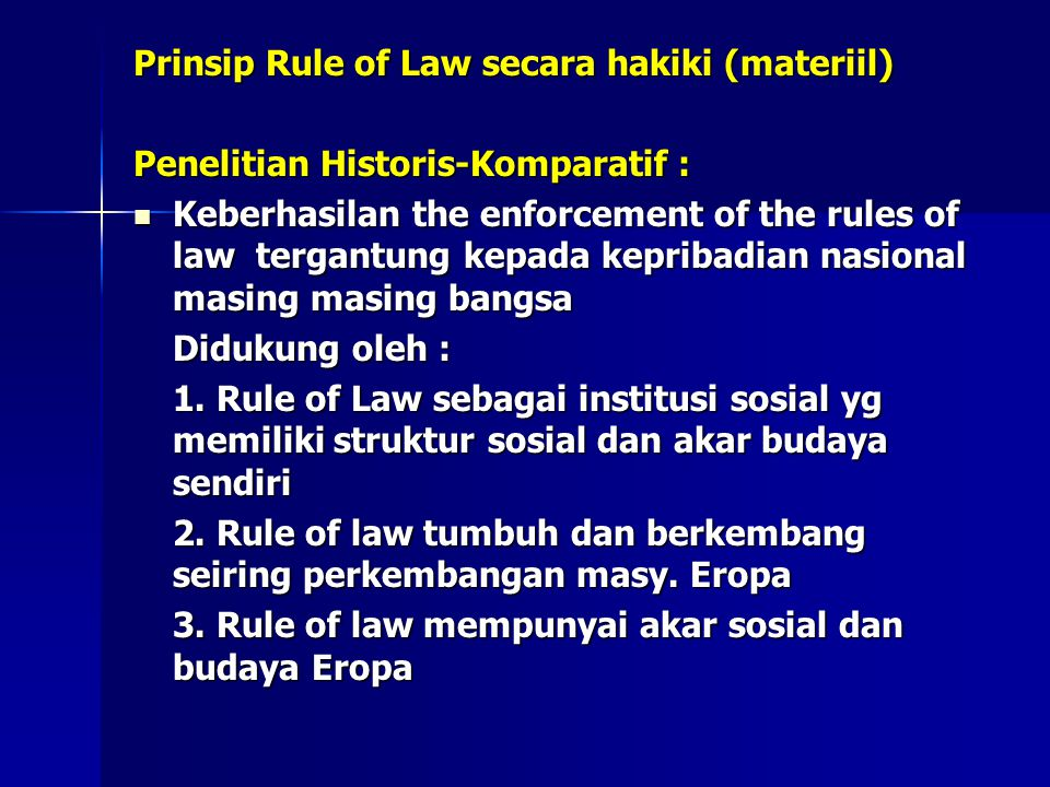 Prinsip Rule of Law secara hakiki (materiil)