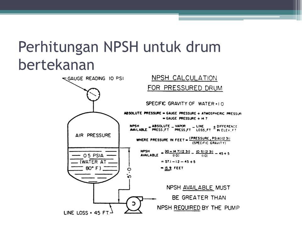 Perhitungan NPSH untuk drum bertekanan