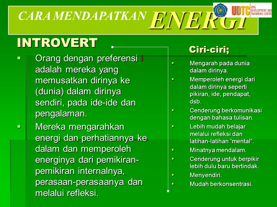 ENERGI CARA MENDAPATKAN INTROVERT Ciri-ciri;