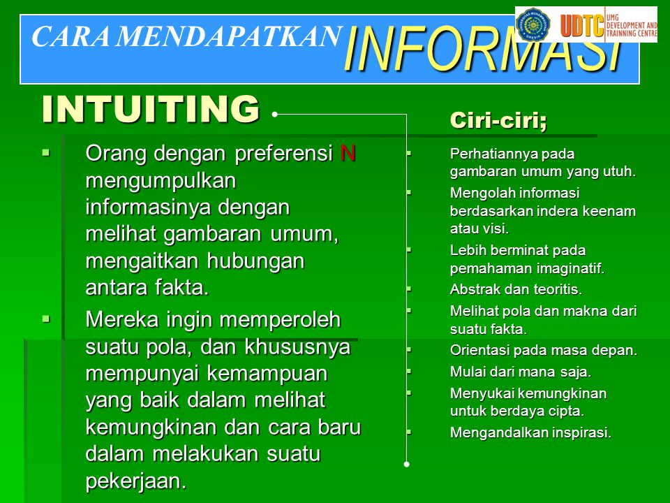 INFORMASI INTUITING CARA MENDAPATKAN Ciri-ciri;