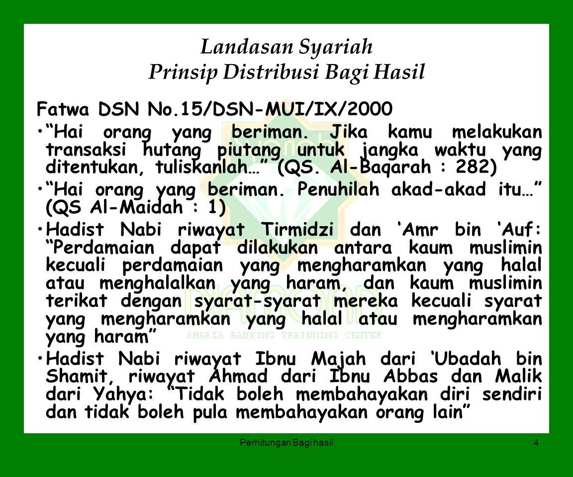 Landasan Syariah Prinsip Distribusi Bagi Hasil