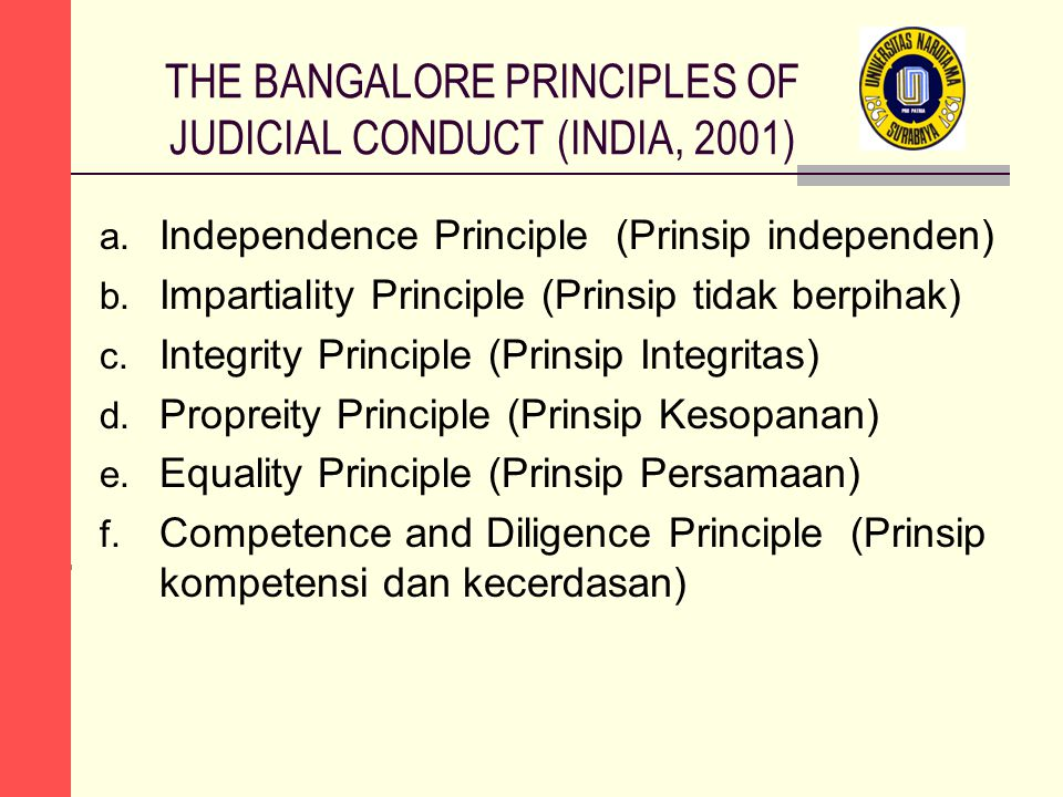 THE BANGALORE PRINCIPLES OF JUDICIAL CONDUCT (INDIA, 2001)
