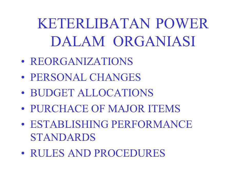KETERLIBATAN POWER DALAM ORGANIASI