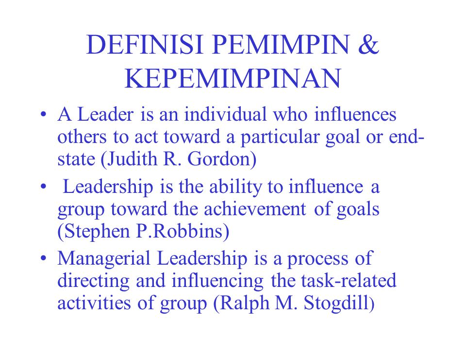 DEFINISI PEMIMPIN & KEPEMIMPINAN