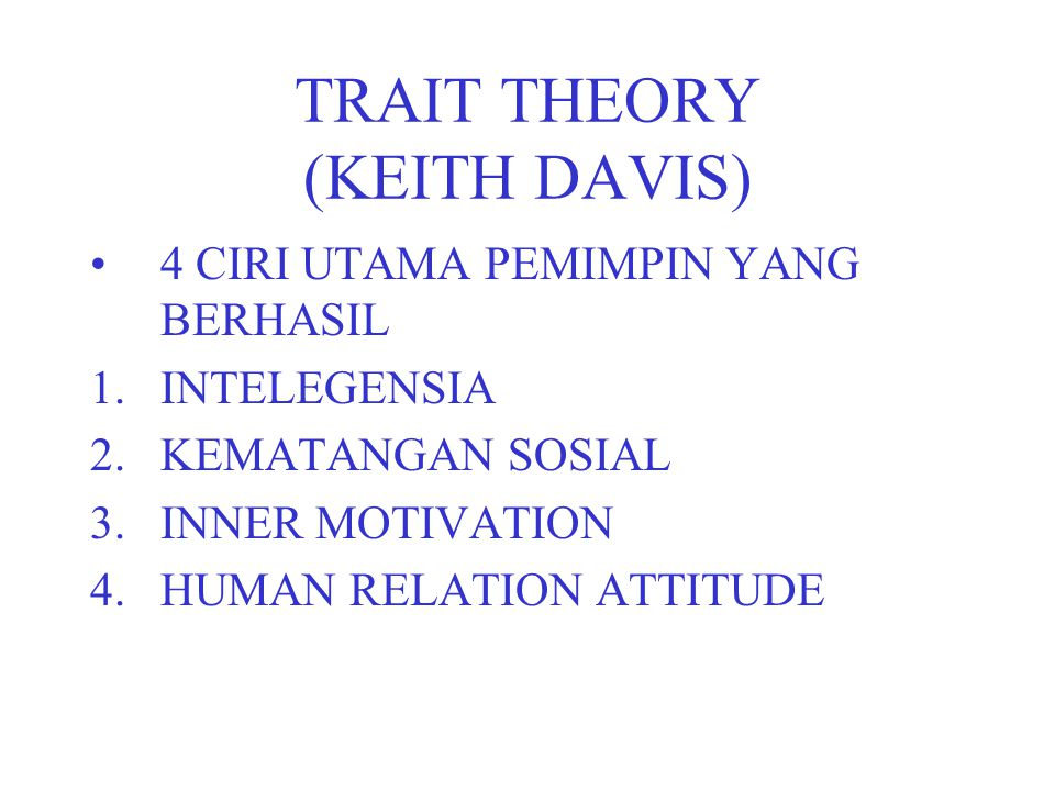 TRAIT THEORY (KEITH DAVIS)