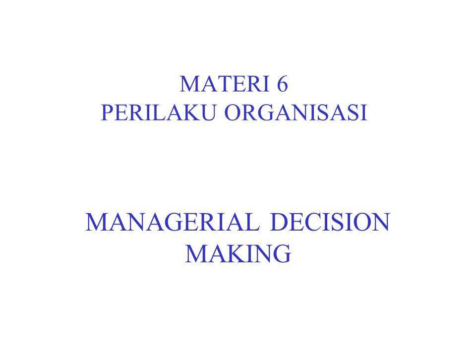 MATERI 6 PERILAKU ORGANISASI