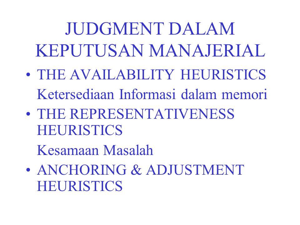 JUDGMENT DALAM KEPUTUSAN MANAJERIAL