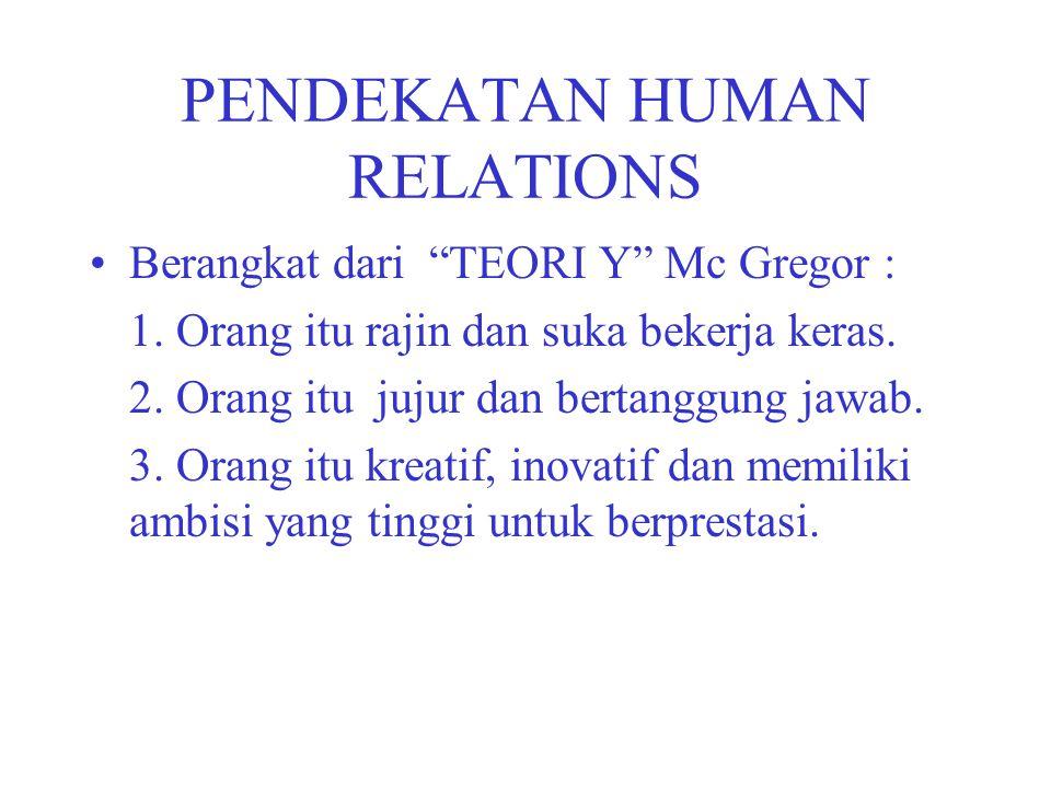 PENDEKATAN HUMAN RELATIONS