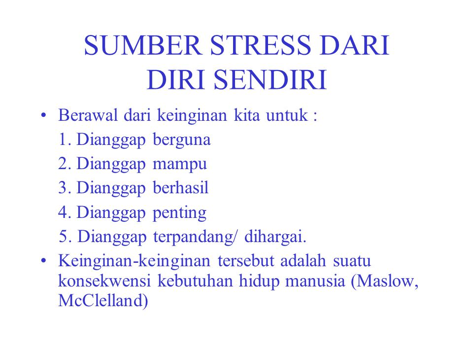 SUMBER STRESS DARI DIRI SENDIRI