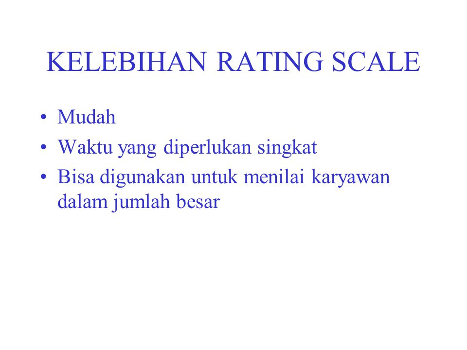 KELEBIHAN RATING SCALE