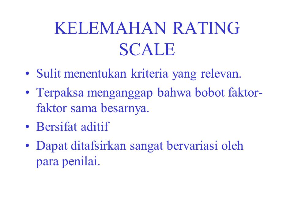 KELEMAHAN RATING SCALE