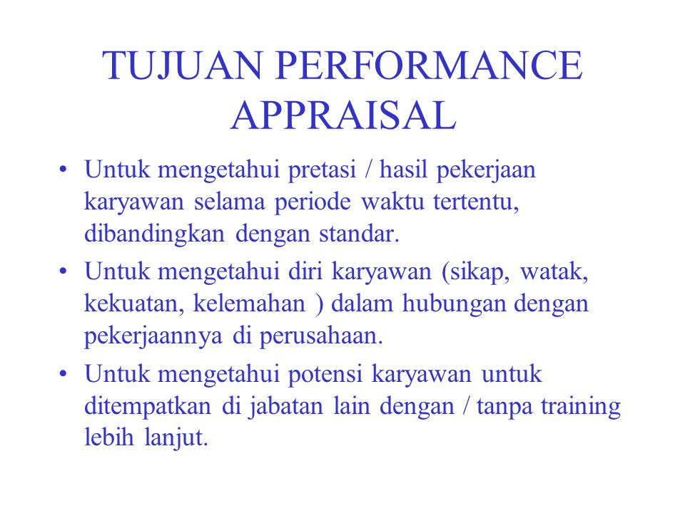 TUJUAN PERFORMANCE APPRAISAL