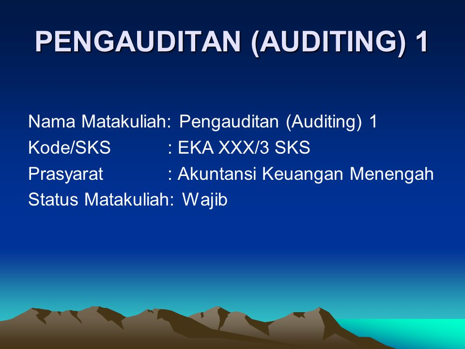 PENGAUDITAN (AUDITING) 1