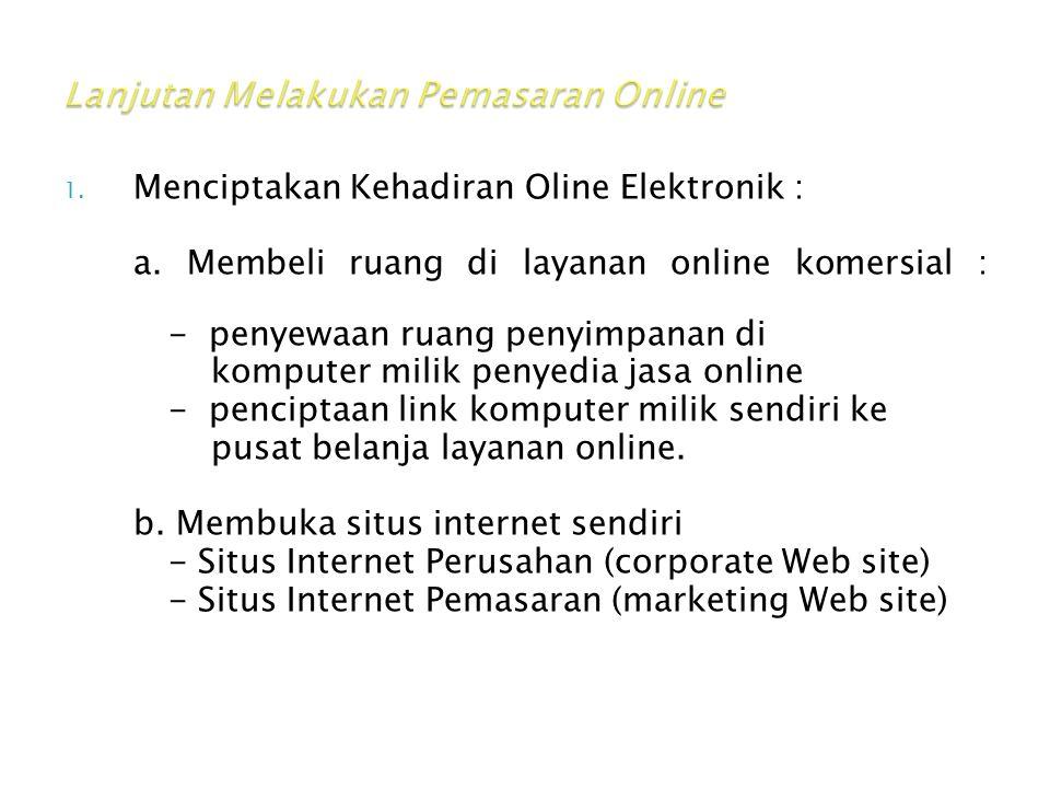 Lanjutan Melakukan Pemasaran Online
