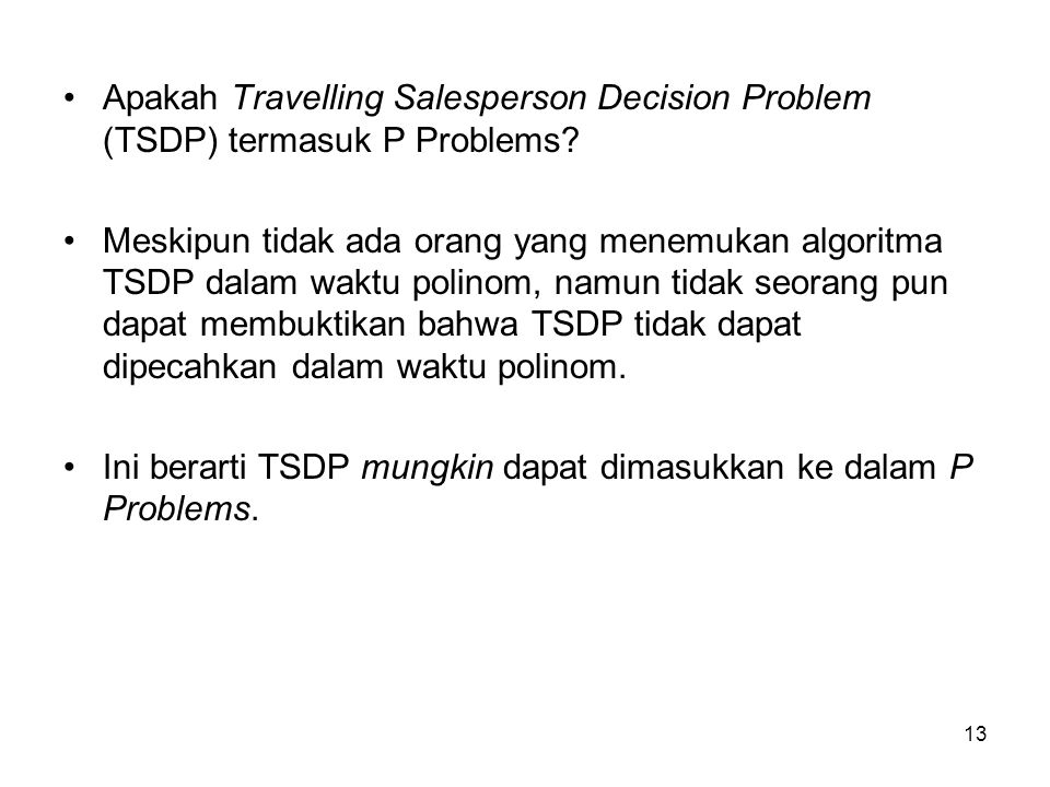 Apakah Travelling Salesperson Decision Problem (TSDP) termasuk P Problems