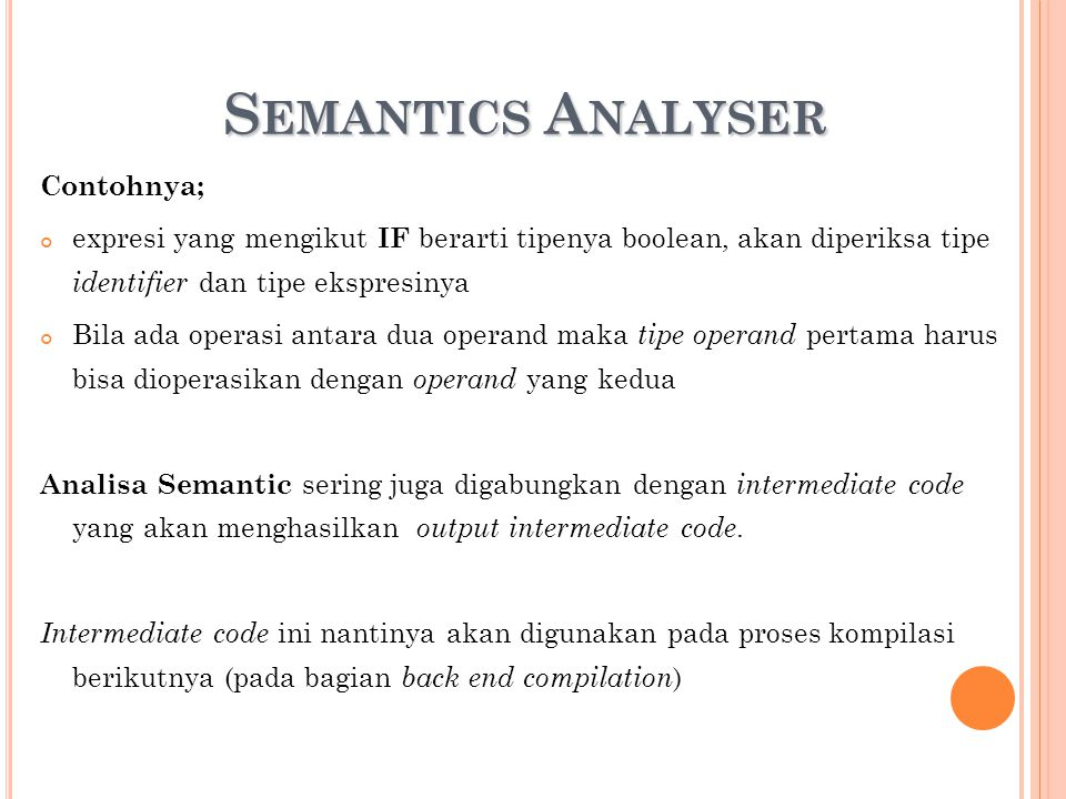 Semantics Analyser Contohnya;