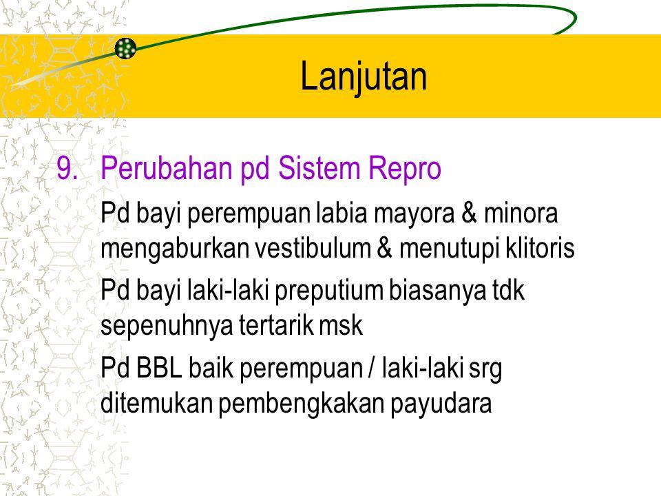 Lanjutan Perubahan pd Sistem Repro