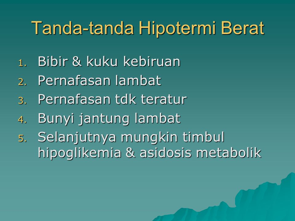 Tanda-tanda Hipotermi Berat