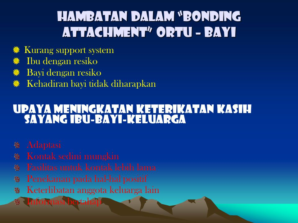 HAMBATAN DALAM BONDING ATTACHMENT ORTU – BAYI