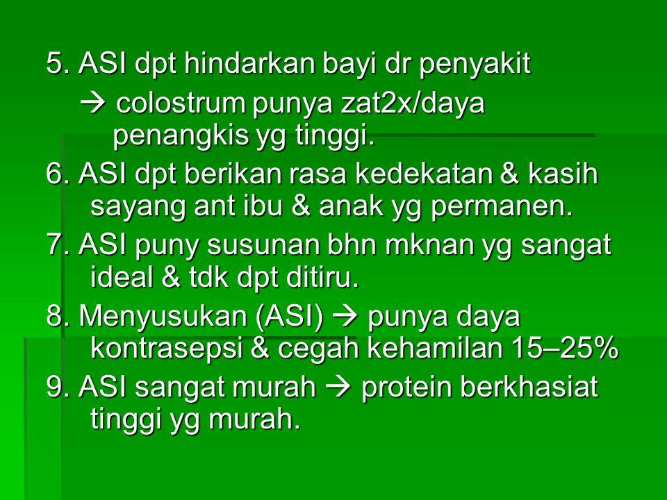5. ASI dpt hindarkan bayi dr penyakit