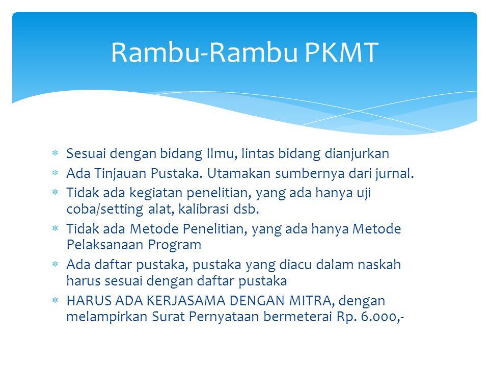 Rambu-Rambu PKMT Sesuai dengan bidang Ilmu, lintas bidang dianjurkan