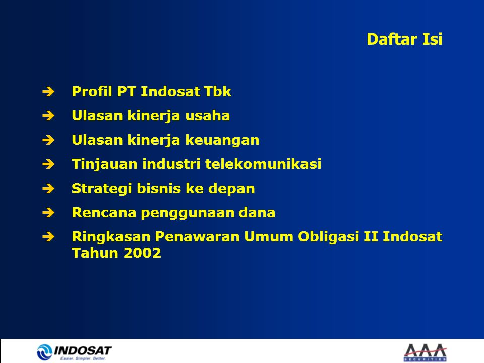 Daftar Isi Profil PT Indosat Tbk Ulasan kinerja usaha