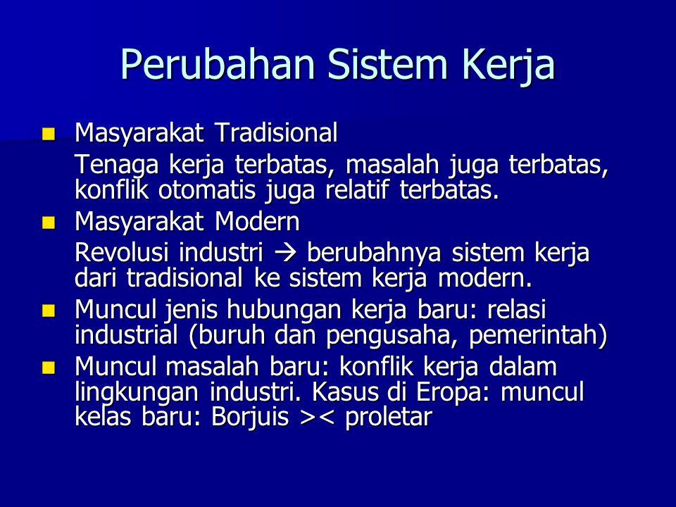 Perubahan Sistem Kerja