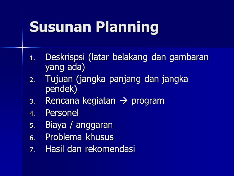 Susunan Planning Deskrispsi (latar belakang dan gambaran yang ada)