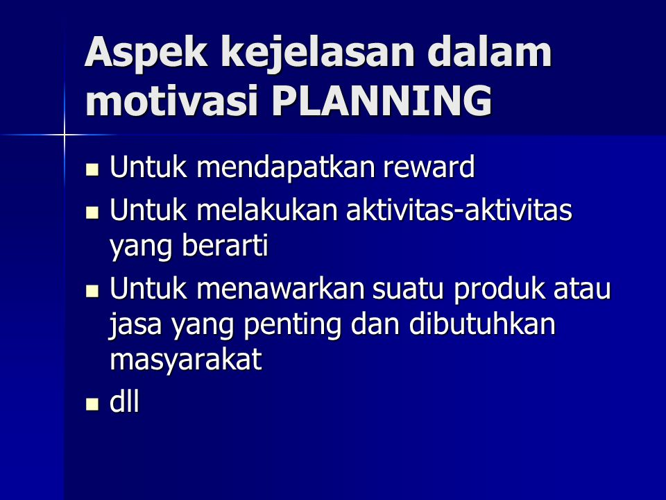 Aspek kejelasan dalam motivasi PLANNING