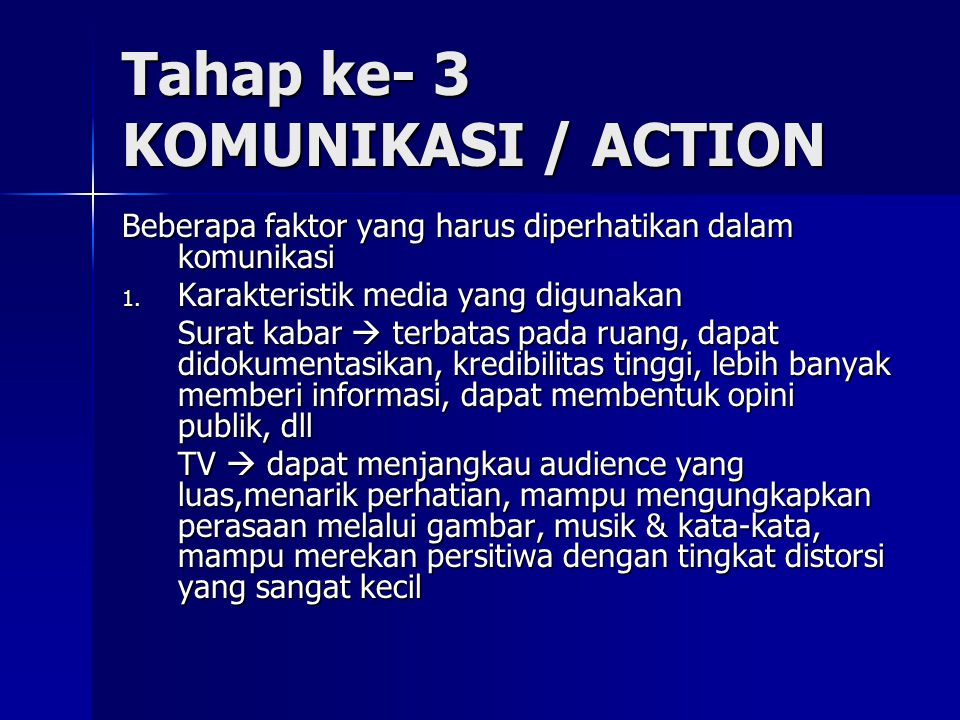 Tahap ke- 3 KOMUNIKASI / ACTION