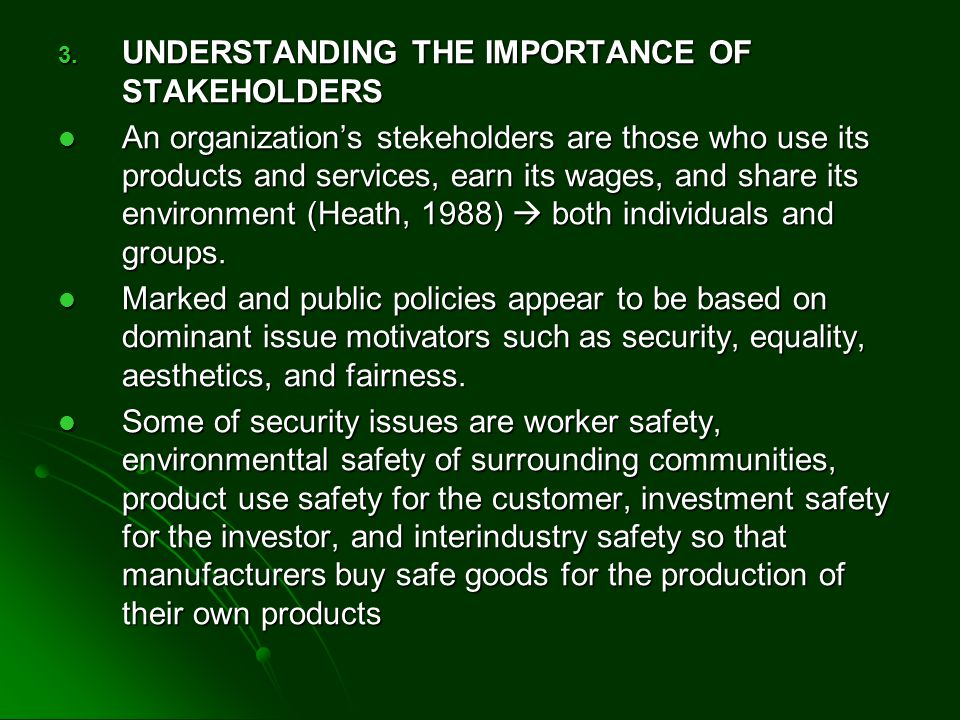 UNDERSTANDING THE IMPORTANCE OF STAKEHOLDERS