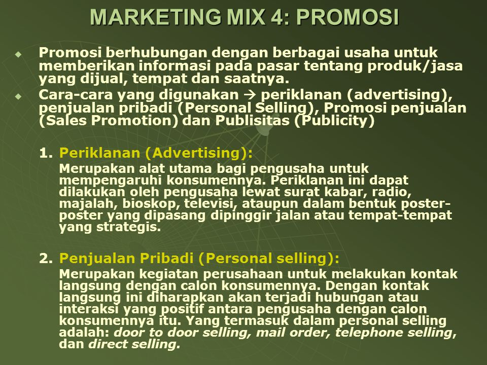 MARKETING MIX 4: PROMOSI