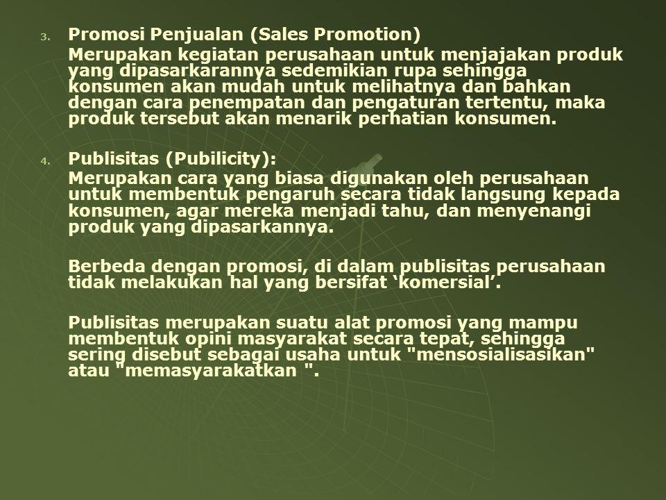 Promosi Penjualan (Sales Promotion)