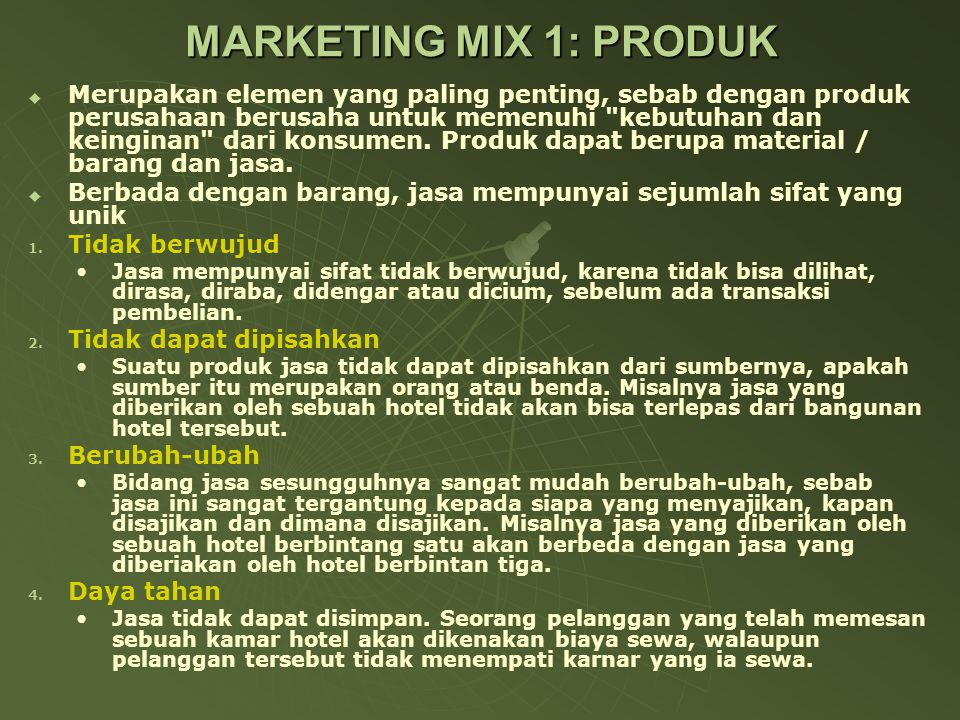 MARKETING MIX 1: PRODUK