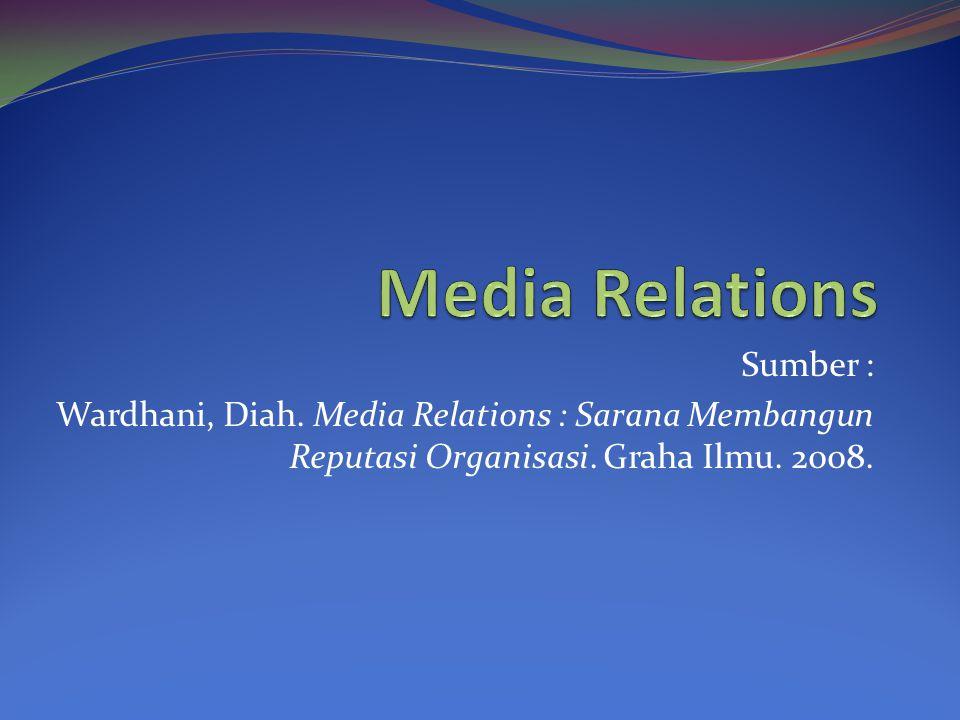 Media Relations Sumber :