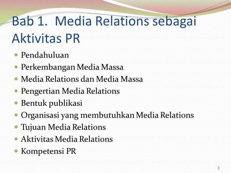 Bab 1. Media Relations sebagai Aktivitas PR