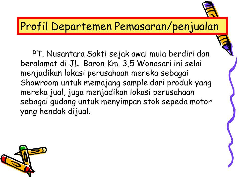 Profil Departemen Pemasaran/penjualan