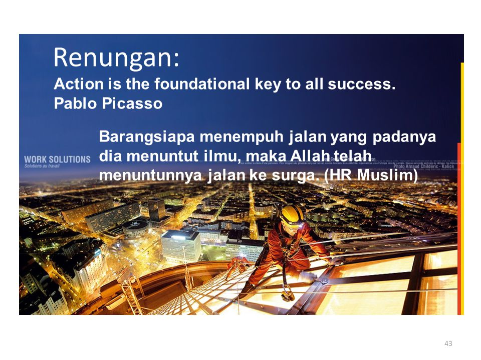 Renungan: Action is the foundational key to all success. Pablo Picasso