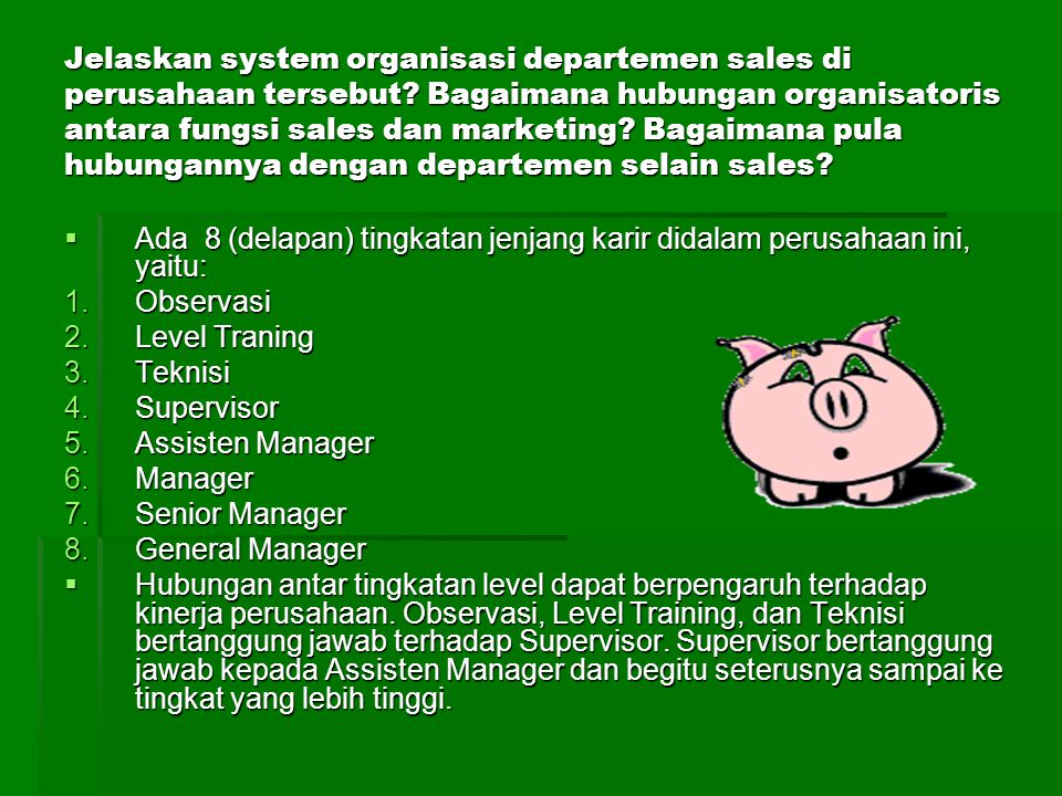 Jelaskan system organisasi departemen sales di perusahaan tersebut