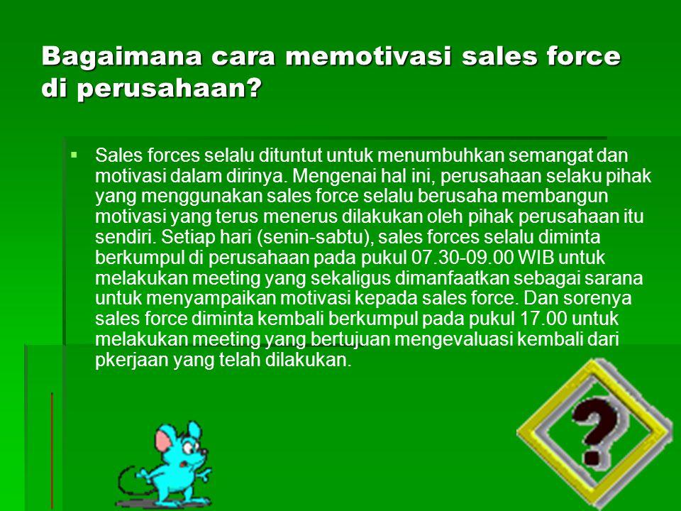 Bagaimana cara memotivasi sales force di perusahaan
