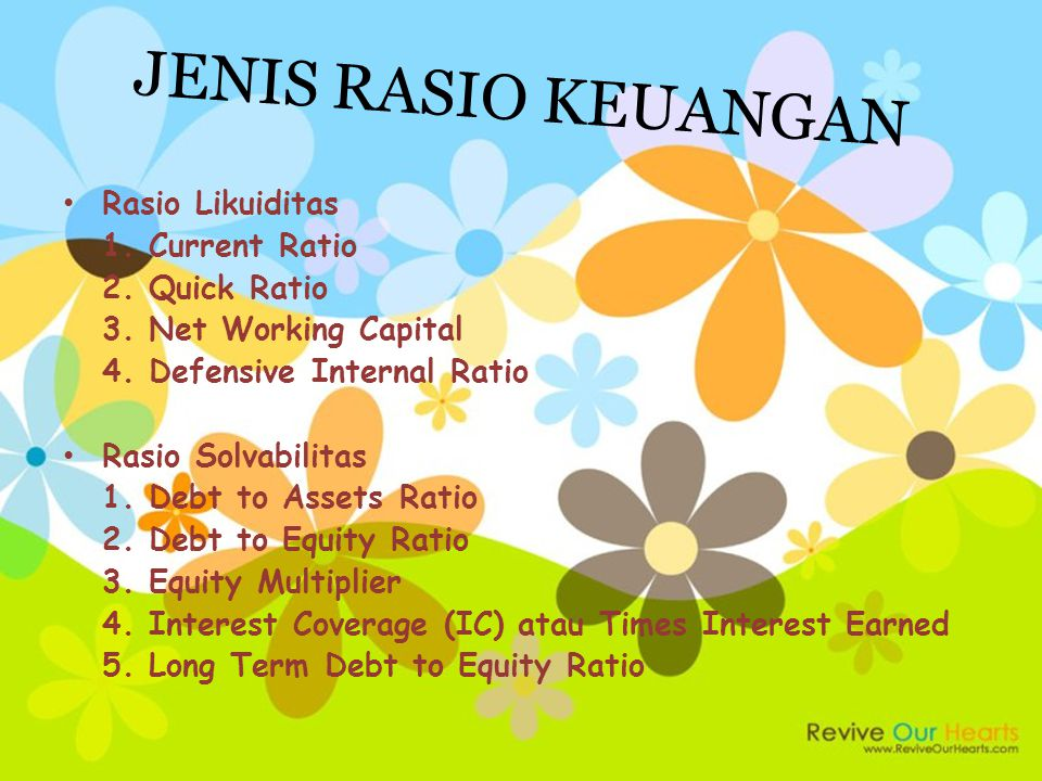 JENIS RASIO KEUANGAN Rasio Likuiditas 1. Current Ratio 2. Quick Ratio
